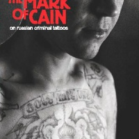 Russian Prison Criminals & Their Tattoos.