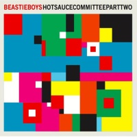 Beastie Boys: Hot Sauce Committee Part Two. (Music)