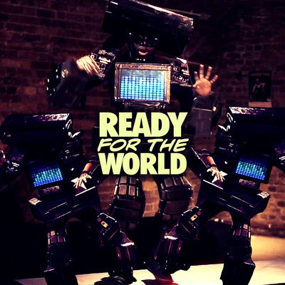 ready_for_the_world