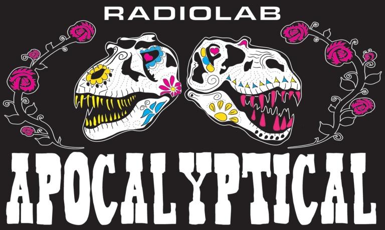 radiolab_apocalyptical