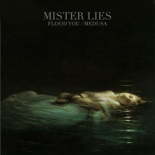 mister lies - flood you
