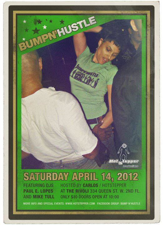 Bump-N-Hustle-April-Party-Flyer-at-The-Rivoli